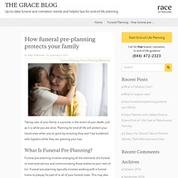 Grace: Pre-plan your funeral. Protect your family.