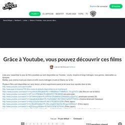 (41) Grâce à Youtube, vous pouvez découvrir ces films - Liste de 366 films