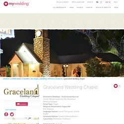 Graceland Wedding Chapel - Venues - mywedding