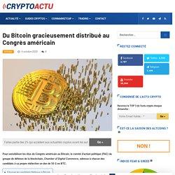 Du Bitcoin gracieusement distribué au Congrès américain
