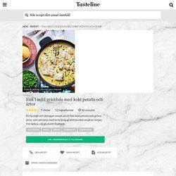 Fisk i mild gräddsås med kokt potatis och ärtor - Recept - Tasteline.com