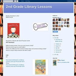2nd Grade Library Lessons: Bullies and pie