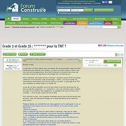 Grade 3 et Grade 3S : ******* pour la TNT ? (18 messages