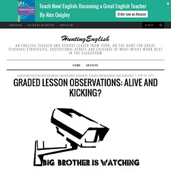 Graded Lesson Observations: Alive and Kicking?