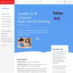 Grades 6-8 Lessons: Real-World Writing