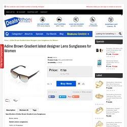 Adine Brown Gradient latest designer Lens Sunglasses for Women