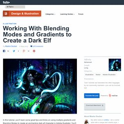 Working With Blending Modes and Gradients to Create a Dark Elf