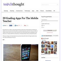 20 Grading Apps For the Mobile Teacher