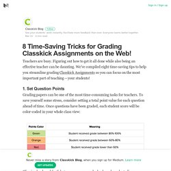 8 Time-Saving Tricks for Grading Classkick Assignments on the Web! – Medium