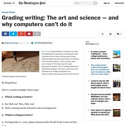 Grading writing: The art and science — and why computers can't do it - The Washington Post