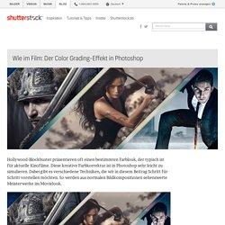 Wie im Film: Der Color Grading-Effekt in Photoshop - Shutterstock Blog Deutsch