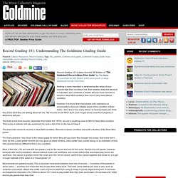 Record Grading 101: Understanding The Goldmine Grading Guide