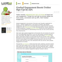 Gradual Engagement Boosts Twitter Sign-Ups by 29%