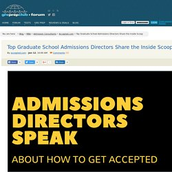 Top Graduate School Admissions Directors Share the Inside Scoop « GRE Prep Club