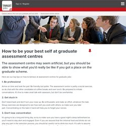 How to be your best self at graduate assessment centres