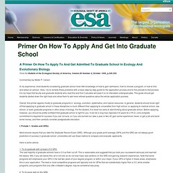 Primer on How to Apply and Get into Graduate School