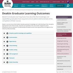 Deakin Graduate Learning Outcomes