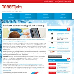 Graduate schemes and graduate training