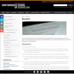 Graduate School of Journalism Resume - CUNY Graduate School of Journalism