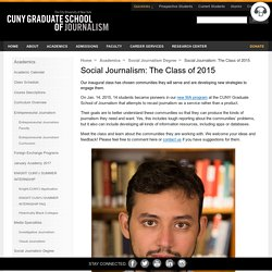 CUNY Graduate School of Journalism » Social Journalism: The Class of 2015