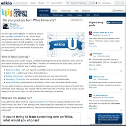 User blog:Mira Laime/Did you graduate from Wikia University? - Community Central - Wikia