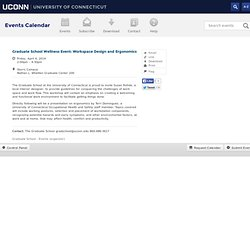 Graduate School Wellness Event: Workspace Design and Ergonomics ‹ UConn Calendar