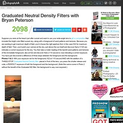 Graduated Neutral Density Filters with Bryan Peterson