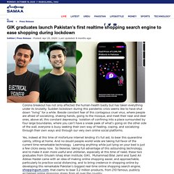 SAMAA - GIK graduates launch Pakistan's first realtime shopping search engine to ease shopping during lockdown