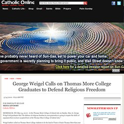 George Weigel Calls on Thomas More College Graduates to Defend R