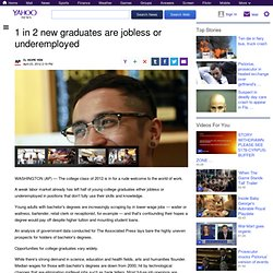 1 in 2 new graduates are jobless or underemployed