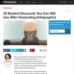 10 Student Discounts You Can Still Use After Graduating (Infographic)