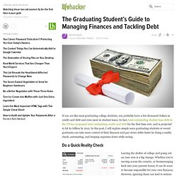 The Graduating Student's Guide to Managing Finances and Tackling Debt