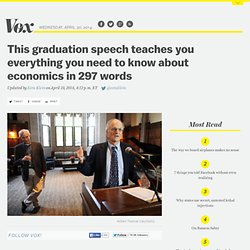 This graduation speech teaches you everything you need to know about economics in 297 words