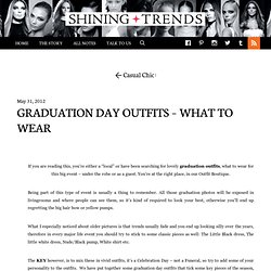 Graduation Outfits - What to wear for the big day | SHINING TRENDS