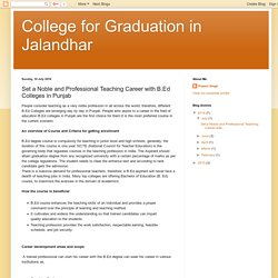 College for Graduation in Jalandhar: Set a Noble and Professional Teaching Career with B.Ed Colleges in Punjab