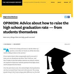 OPINION: Advice about how to raise the high school graduation rate — from students themselves - The Hechinger Report