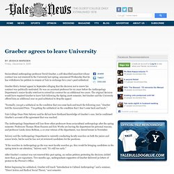 Graeber agrees to leave University