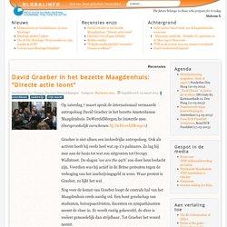 """David Graeber in het bezette Maagdenhuis: """"Directe actie loont"""