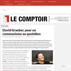 David Graeber, pour un communisme au quotidien