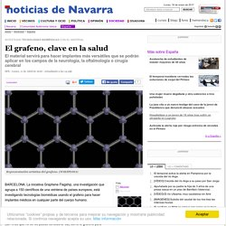 El grafeno, clave en la salud. Diario de Noticias de Navarra