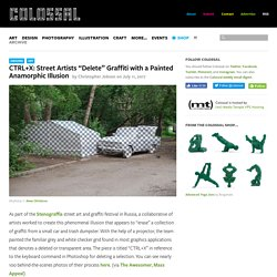 """CTRL+X: Street Artists """"Delete"""" Graffiti with a Painted Anamorphic Illusion"""