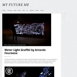 Water Light Graffiti by Antonin Fourneau