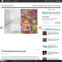 The Half Graffiti Hotel Room by Tilt • Highsnobiety