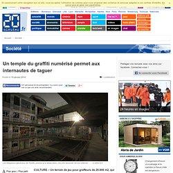 Un temple du graffiti numérisé permet aux internautes de taguer