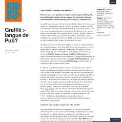 Graffiti > langue de Pub?