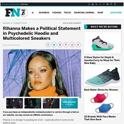 Rihanna Poses With Trump Graffiti in Psychedelic Hoodie and Sneakers