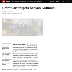 Graffiti art targets Kenyan 'vultures'