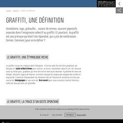 Graffiti, une définition