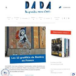 Les 12 graffitis de Banksy en France – réflexion sur l'actualité