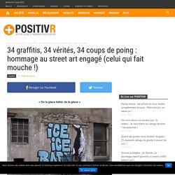 34 graffitis, 34 vérités, 34 coups de poing : hommage au street art engagé (celui qui fait mouche !) - Page 3 de 4